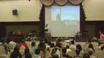 Session 4 Whats Revival For by Ps Benny Ho 3 June 2012 Grand Paragon JB