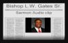 Bishop Lambert W. Gates Audio Sermon.flv