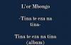 Tina te eza na tina - L'or Mbongo.flv