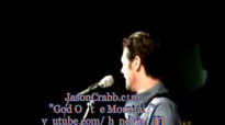 Jason Crabb -God On the Mountain.flv