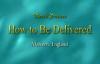Derek Prince - How To Be Delivered (from Demons & Evil Spirits).3gp