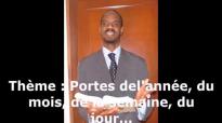 Portes spirituelles de l'année, du mois, de la semaine, jour - Pasteur Givelord.mp4