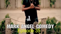 BUY ORANGE (Mark Angel Comedy) (Episode 35).mp4