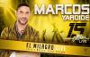 Marcos Yaroide - EL MILAGRO Live (Official).mp4