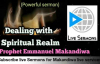 Dealing with spiritual Realm _ Prophet Emmanuel Makandiwa _ (watch completely) _.mp4
