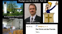 Predigt Pastor Jakob Tscharntke zur Zuwanderungskrise - Teil 1_4 (Riedlingen, 4.10.2015).flv