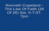 Kenneth Copeland - The Law Of Faith (26 Of 26) Sat  6-7-97, 7pm (Audio)