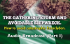 [Audio] Part I - The Gathering Storm & Avoidable Shipwreck_ How To Avoid Catastr.mp4