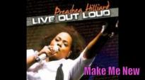 Preashea Hilliard _ Make Me New.flv
