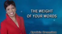 Cynthia Brazelton, The Weight of Your Words