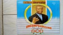 Rev. Dr. Chidi Okoroafor - Uncompromising Standard Of God - 2018 Christian Music.mp4