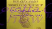 Audio Be Still & Know_ Rev. Clay Evans & The Ship.flv