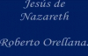 JESÚS DE NAZARETH.Roberto Orellana- X_ Johana Toloza S.mp4