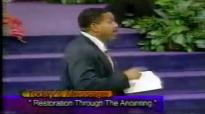 Creflo Dollar - Restoration Through The Anointing (5-15-2000) -