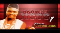 Prince Ugwumsinachi Chukwu - Nwokolo Jesos 1 - Nigerian Gospel Music.mp4