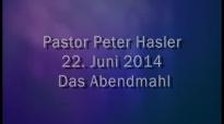 Peter Hasler - Das Abendmahl - 22.06.2014.flv