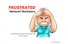 Frustrated Network Marketers.mp4