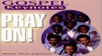 God Has Smiled On Me - The Gospel Keynotes, Pray On!.flv