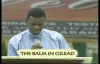 The Balm in Gilead by Pastor E A Adeboye- RCCG Redemption Camp- Lagos Nigeria