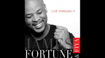 James Fortune & FIYA - Live Through It (Audio Only).flv
