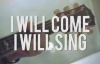 I Will Come I Will Sing Live Acoustic  Sidney Mohede
