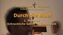 Durch die Bibel - 1. Mose 34 - Schreckliche Sünde in Gottes Volk.flv