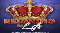 Reigning In Life Pastor Chris Oyakhilome.mp4