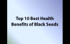 Top 10 Best Health Benefits of Black Seeds
