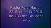 Peter Hasler - Das ABC des Glaubens - Teil 5 - 22.09.2013.flv