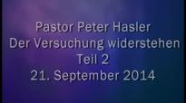 Peter Hasler - Der Versuchung widerstehen - Teil 2 - 21.09.2014.flv