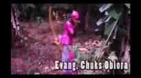 Evang. Chuks Obiora - Glorious Praise - Nigerian Gospel Music.mp4