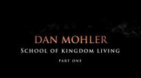 Dan Mohler - School of kingdom living ( Part 1 ).mp4
