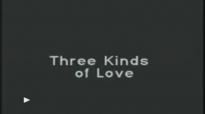 Three Kinds of Love - Archbishop Fulton Sheen.flv
