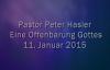 Peter Hasler - Eine Offenbarung Gottes - 11.01.2015.flv