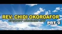 Rev  Chidi Okoroafor - Eternity Careless Life Part 2 -