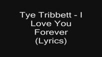 Tye Tribbett - I Love You Forever (Lyrics).flv