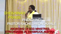 Preaching Pastor Rachel Aronokhale AOGM - SHEKHINAH PRAISE March 2019.mp4