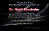 Structuring Your work Day, How To Be Productive & Successful  Dr. Nabil Ebraheim