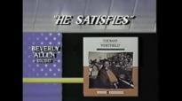 Thomas Whitfield - He Satifies.flv