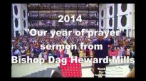 2014, OUR YEAR OF PRAYER by Bishop Dag Heward-Mills