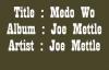 Joe MettleMedo Wo