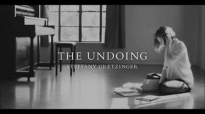 The Undoing Steffany Gretzinger  Letting Go