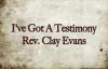 I've Got A Testimony - Rev.Clay Evans - Piano Tutorial.flv