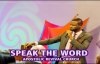 SPEAK THE WORD  by Apostle Paul A Williams.mp4
