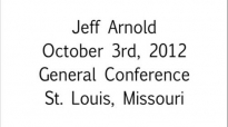 Jeff Arnold Its Time For Us To Contend For The Faith Oct. 3rd, 2012  FULL LENGTH MESSAGE