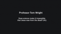Professor Tom Wright on whether science makes it impossible that Jesus rose from the dead (1).mp4