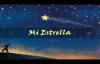Mi estrella - Luis Santiago.mp4