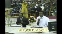 All will be well  by Pastor E A Adeboye- RCCG Redemption Camp- Lagos Nigeria