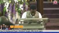 PRAYER & FASTING Day 12(by Prophet Bernard El-Bernard Eshun).mp4