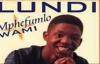 Mphefumlo WamiLundi